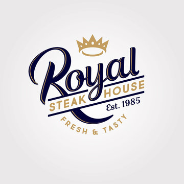 Royal steak house logo. Butchery or restaurant logo. Calligraphic composition with crown. The best meat logo or sign. Vintage American style.