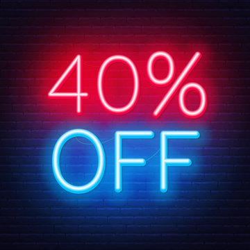 40 percent off neon lettering on brick wall background