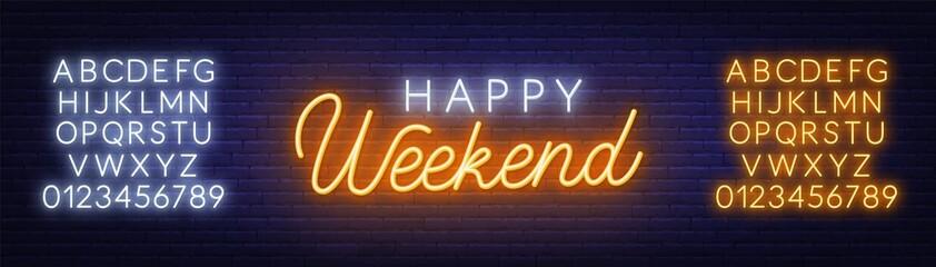 Fototapete - Happy weekend neon sign. Greeting card on dark background.
