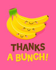 "Cute bunch of bananas cartoon illustration with text ""Thanks a bunch"" for thank you card design."