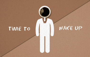 """cup of coffee as a head on a drawn person and text """"time to wake up"""" on paper background"""