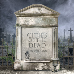 Cities of the Dead New Orleans French Quarter Louisiana Above Ground Tomb