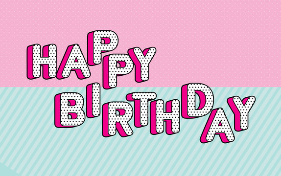 Happy birthday banner text with hot pink shadow themed party lol doll surprise.  Black and white dots, 3D letters design