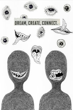 dream,create,connect,inspiration, art, creative, drawing, illustration, character, eyes, mouth, portrait, cool,