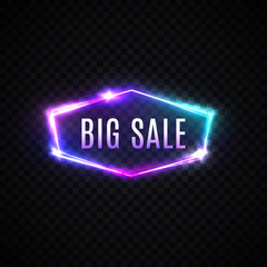 Big Sale neon text. Hexagon electric sign on transparent background. 3d big discount neon logo, light banner design element. Colorful modern night bright advertising signboard. Vector design template.