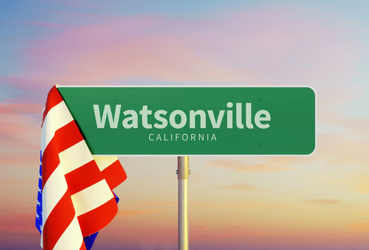 Watsonville – California. Road or Town Sign. Flag of the united states. Sunset oder Sunrise Sky. 3d rendering