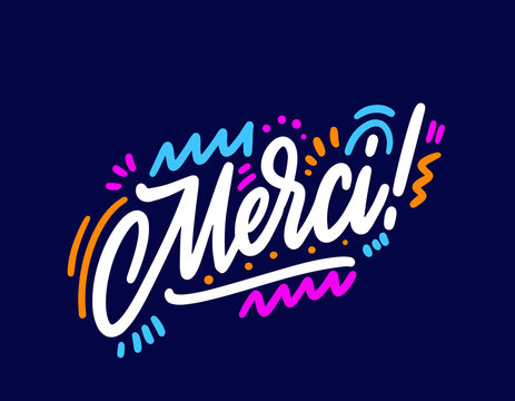 Merci - thank you in French. Design print for sticker, banner, poster, magazines, cafe, greeting card. Vector illustration on background.