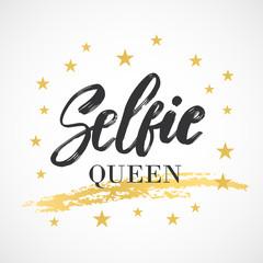 Selfie Queen. Typography poster. Conceptual handwritten text. Hand lettering brush script word design.