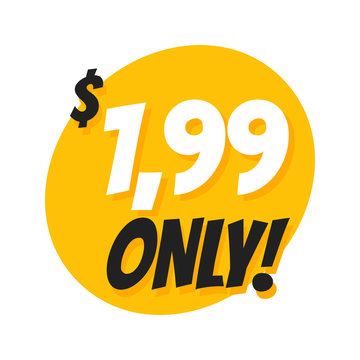 Sale 1.99 Dollars Only Offer Badge Sticker Design in Flat Style.