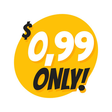 Sale 0.99 Dollars Only Offer Badge Sticker Design in Flat Style.