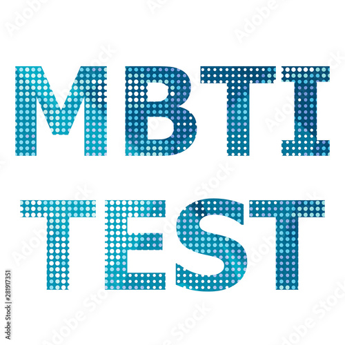MBTI Test (Myers-Briggs Types Indicator – MBTI)
