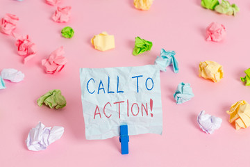 Writing note showing Call To Action. Business concept for exhortation do something in order achieve aim with problem