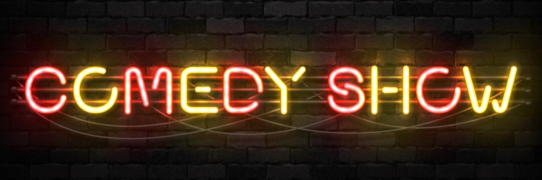 Vector realistic isolated neon sign of Comedy Show logo for template decoration on the wall background. Concept of stand up performance and humor.