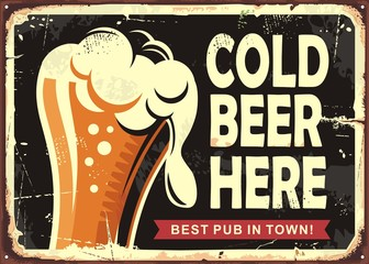 Pub sign with glass of beer. Cold beer here vintage poster design. Drinks vector illustration.