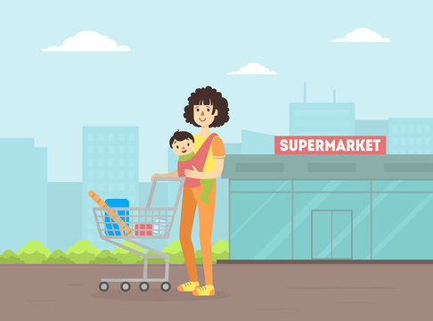 Mother with Toddler Baby in Sling Pushing Shopping Cart, Young Woman With Her Kid Standing in Front of Supermarket Building Vector Illustration