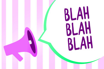 Text sign showing Blah Blah Blah. Conceptual photo Talking too much false information gossips non-sense speaking Megaphone loudspeaker stripes background important message speech bubble