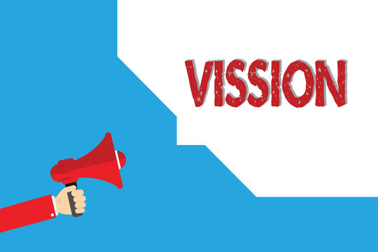 Word writing text Vission. Business concept for Being able to see Objective Inspiration Planning for future.