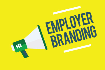 Writing note showing Employer Branding. Business photo showcasing Process of promoting a company Building Reputation Megaphone yellow background important message speaking loud