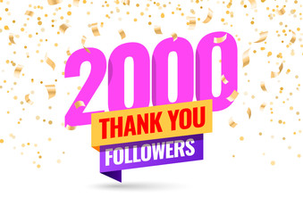 Celebrating the events of two thousand subscribers. Thank you 2K followers. Thanks followers Poster template for Social Networks. large number of subscribers. Vector illustration