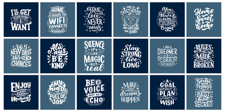 Inspirational quotes. Hand drawn vintage illustrations with lettering. Drawing for prints on t-shirts and bags, stationary or poster.