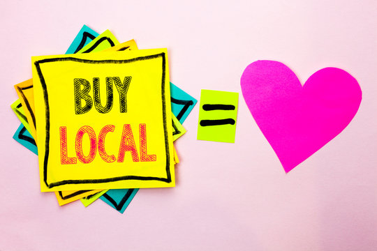 Text sign showing Buy Local. Conceptual photo Buying Purchase Locally Shop Store Market Buylocal Retailers written Stacked Sticky Note Papers the plain background with Heart next to it.
