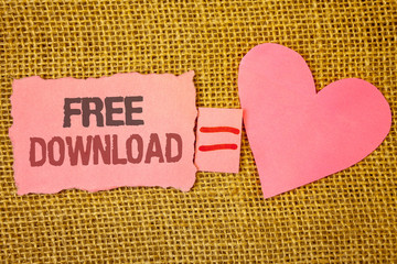 Text sign showing Free Download. Conceptual photo Files Downloading Without Any Charges Online Technology Text pink torn note equals is pink heart love message letter cute couple