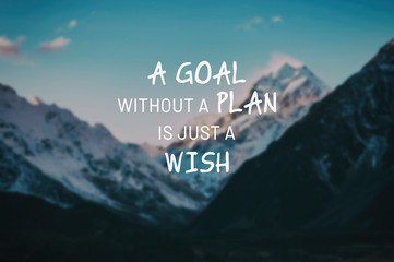 Photo sur Plexiglas Positive Typography Inspirational life quotes - A goal without a plan is just a wish.