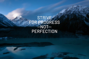 Photo sur Plexiglas Positive Typography Inspirational life quotes - Strive for progress not perfection.