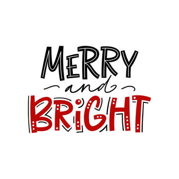 Merry and bright. Christmas handwriting lettering with decorative design elements for invitations and greeting cards.