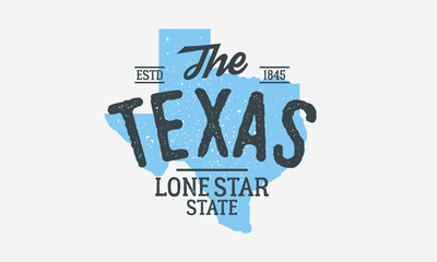 Wall Mural - Texas - The Lone Star State. Texas state logo, label, poster. Vintage poster. Print for T-shirt, typography. Vector illustration