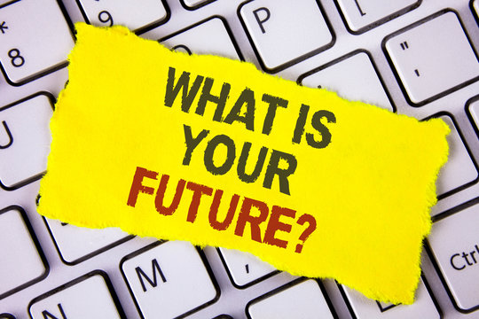 Text sign showing What Is Your Future Question. Conceptual photo Where do you see yourself in the next years written Tear Sticky note paper placed White Keyboard. Top View.