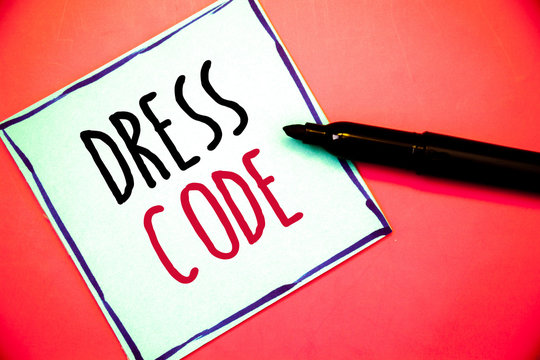 Conceptual hand writing showing Dress Code. Business photo texts Rules of what you can wear and not to school or an eventIdeas messages white paper black red letters pen resting on red background