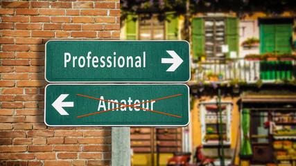 Street Sign Professional versus Amateur