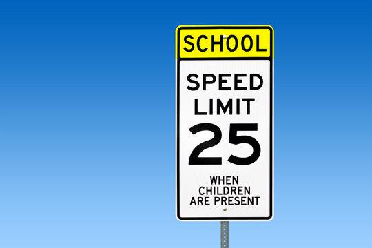 School Speed Limit 25 Road Sign