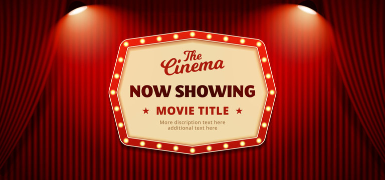 Now showing movie in cinema banner design. Old classic Retro theater billboard sign on theater stage red curtain backdrop with double spotlight vector illustration background template.
