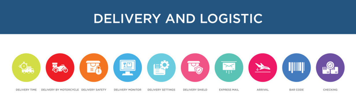 delivery and logistic concept 10 colorful icons