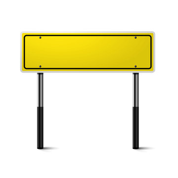 Realistic yellow traffic sign on metal column. Road board text panel, mockup signage direction