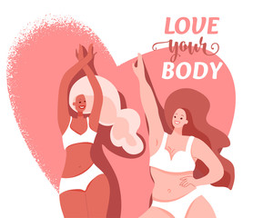 Love your body vector card with two different beautiful dancing women wearing in lingerie, bra and bikini. Body positive, girl power concept. Self esteem poster design, motivation text