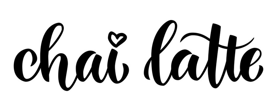 Chai latte. Brush lettering handwritten composition for menus, cafe posters, logotype, commercials. Minimalistic black and white vector illustration.
