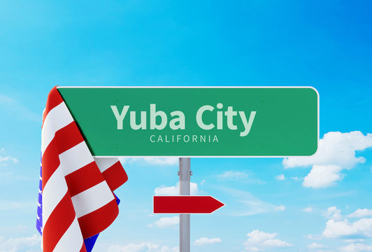 Yuba City – California. Road or Town Sign. Flag of the united states. Blue Sky. Red arrow shows the direction in the city. 3d rendering