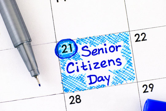 Reminder Senior Citizens Day in calendar with blue pen. August 21st.