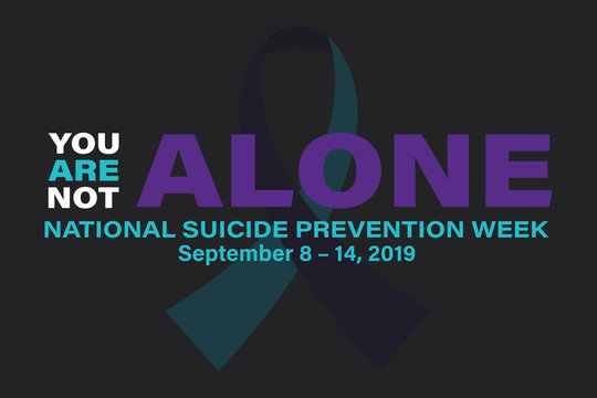 National Suicide Prevention Week. Celebrate in September 8-14, 2019 in the United States. Design for poster, greeting card, banner, and background. Vector EPS 10.