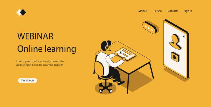 Webinar, online learning, concept online education for banner and website, video seminar, internet technology, modern methods passing training, personage testing. Isometric vector illustration.