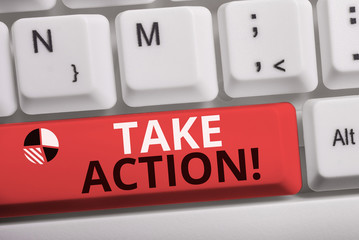 Word writing text Take Action. Business photo showcasing do something official or concerted to achieve aim with problem White pc keyboard with empty note paper above white background key copy space