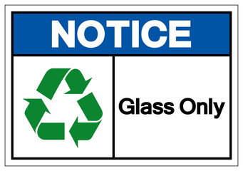 Notice Glass Only Symbol Sign ,Vector Illustration, Isolate On White Background Label .EPS10 Wall mural