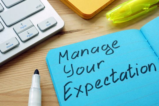 Manage your expectations sign on the page.