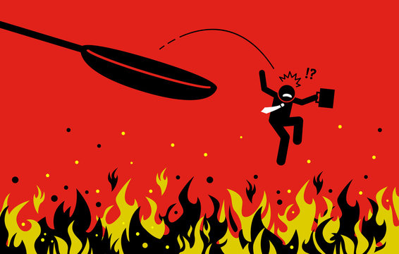 Out of the frying pan and into the fire. Vector artwork concept depicts a businessman making mistake by trying to get out from danger but fell into a far worse situation.