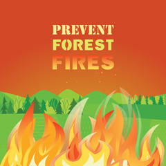 Prevent forest fires flat color vector poster concept