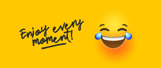 Funny yellow emoji banner enjoy every moment quote