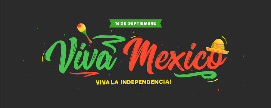 16 September Viva Mexico Independence Day text in spanish language with sombrero hat and maracas illustration on black background. Can be used as header or banner design.